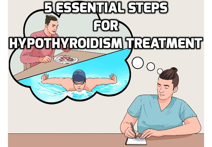 5 Important Steps for Hypothyroidism Treatment Success - There's a big problem within the medical community today with their approach to treating a number of health problems and diseases. And 9 out of 10 times, this problem exists because their treatments are driven entirely by financial interests and NOT in the best interests of the patients who are suffering. And their current sub-par approach to hypothyroidism treatment is one that understandably fits the bill.
