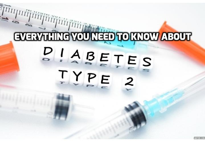 Here Is Everything You Need to Know About Type 2 Diabetes - This post will talk about the differences between Type 1 diabetes and the more common Type 2 diabetes, what causes diabetes, the symptoms of diabetes, why blood sugar matters, what happens if your blood sugar is too high or too low and how to treat the situation of high blood sugar and low blood sugar.