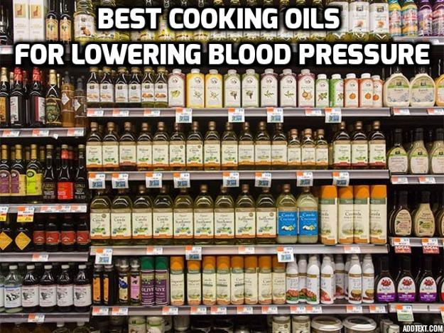 The 3 Best Cooking Oils for Fighting High Blood Pressure - You should use these 3 cooking oils (rice bran oil, sesame oil, extra virgin olive oil) in your daily meals for fighting high blood pressure. This conclusion is backed by researchers from American Heart Association and Kings College London.