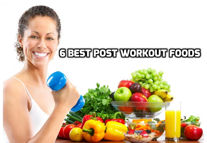 6 Best Post Workout Foods - After a hard workout or taxing sporting event, be sure to have a nutrient-rich snack or meal within 15 minutes to an hour. Read on here to find out what can be the best post workout foods that you can eat to replenish your energy plus a video of the list of post workout foods