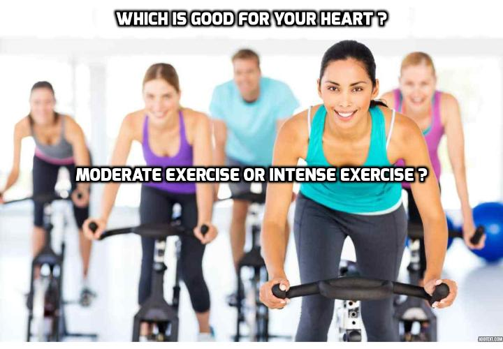 Which is Good for Your Heart – Moderate Exercise vs. Intense Exercise? If you want to have a healthy heart or you have heart problems, which kind of exercise is good for you? Is it Moderate Exercise or Intense Exercise? Read on to find out more and a video clip on exercises for a healthy heart.